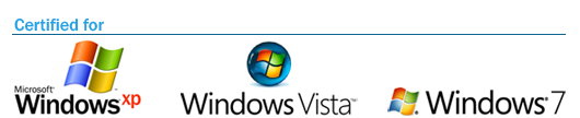 Certied for Windows XP, Windows Vista, Windows 7